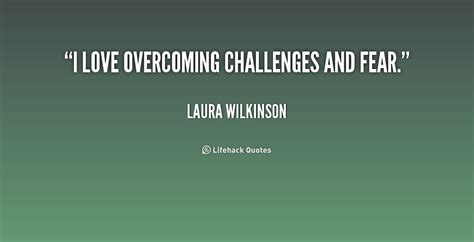 we still him to overcome challenges in caregiving achieve goals travel and enjoy books quotes about overcoming challenges quotesgram