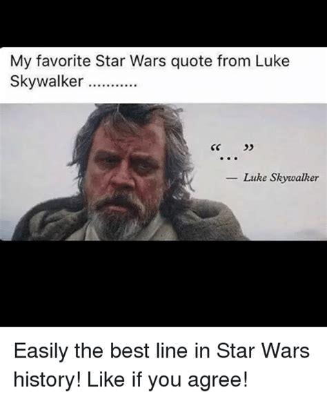 Kaos Luke Skywalker Quotes Wars search luke memes on sizzle