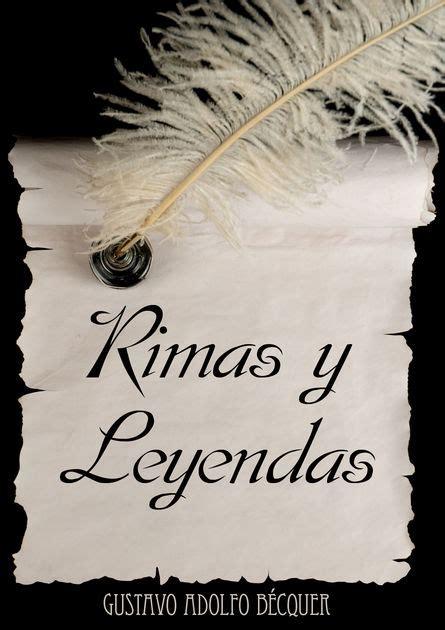 libro rimas y leyendas rimas y leyendas de gustavo adolfo b 233 cquer en ibooks