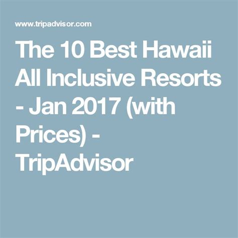 best price all inclusive resorts best 25 hawaii all inclusive resorts ideas on