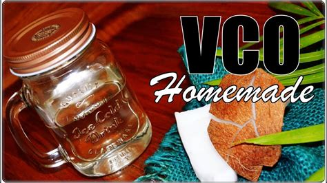 youtube membuat vco how to make virgin coconut oil vco homemade simple and