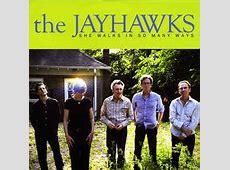 The Jayhawks - She Walks In So Many Ways   Releases   Discogs Jayhawks Discogs