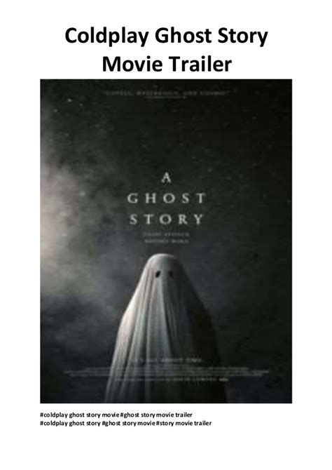 free download mp3 coldplay ghost story coldplay ghost stories movie coldplay ghost story movie