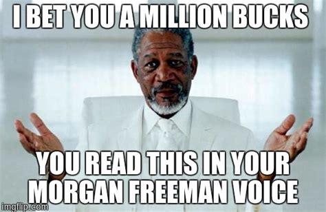 Morgan Freeman Memes - god morgan freeman imgflip