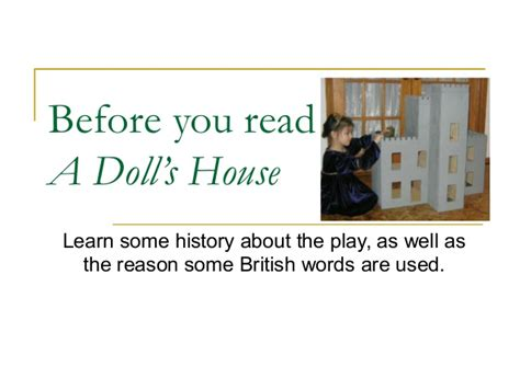 read a dolls house before you read henrik ibsen s a doll s house