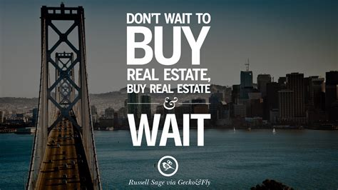 buy house real estate 10 quotes on real estate investing and property investment