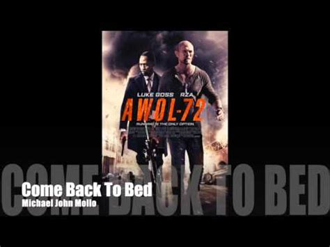 come back to bed awol 72 come back to bed michael john mollo youtube