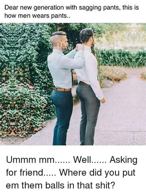 Sagging Pants Meme - 25 best memes about sagging pants sagging pants memes