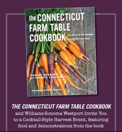 farm to table cookbook celebrate the connecticut farm table cookbook with