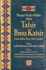 Shahih Tafsir Ibnu Katsir Edisi Lengkap 1 9 Pustaka Ibnu Katsir e book derajat hadits dalam tafsir ibnu katsir 30 juz lengkap tafsir al quran