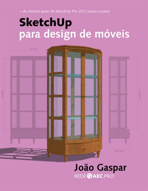 sketchup layout ebook sketchup para design de m 243 veis ebook probooks