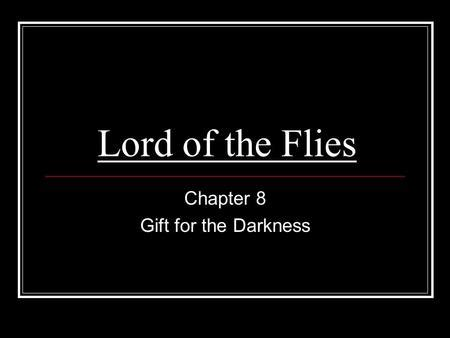 lord of the flies theme for chapter 4 theme of lord of the flies chapter 4 theme of lord of the