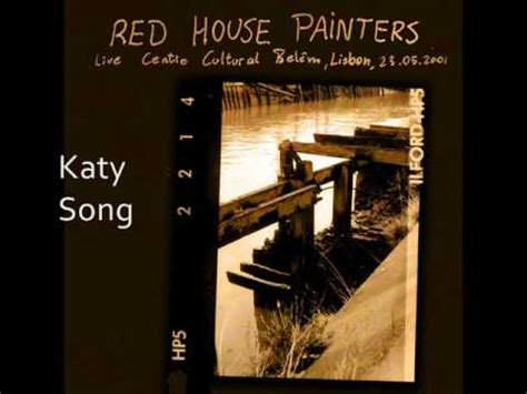 red house painters smokey red house painters katy song lisbon 2001 youtube