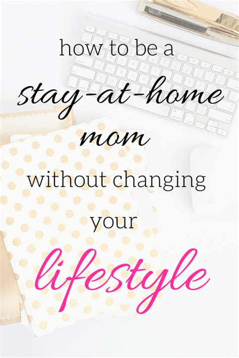how to be a stay at home without changing your