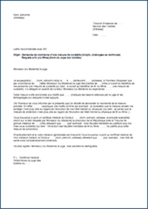 Modele De Lettre De Demande Word Tutelle Curatelle Mod 232 Les De Lettres Demande De Mainlev 233 E D Une Curatelle