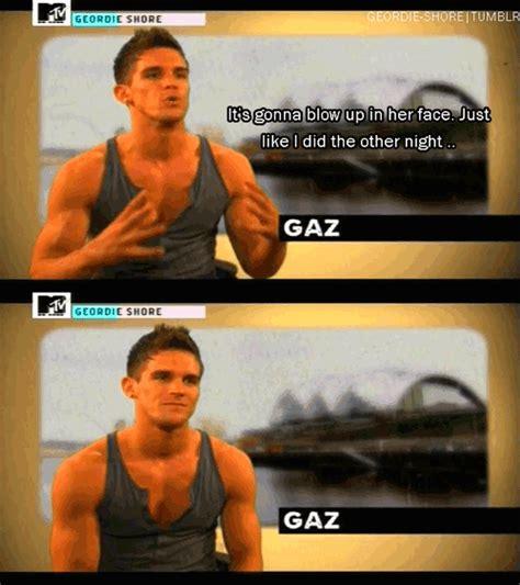 Geordie Shore Memes - so gaz thinks he s so cool 3 beautiful bamfs
