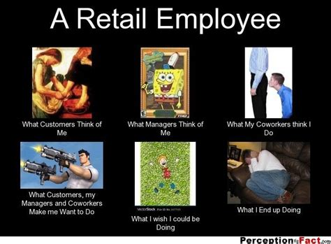 Working In Retail Memes - 60 best images about retail memes on pinterest story of