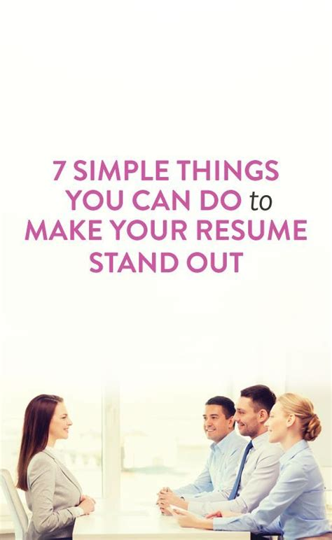 7 simple things you can do to make your r 233 sum 233 stand out