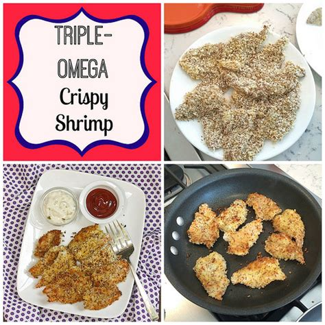 adding healthy fats to your diet omega crispy shrimp tips for adding omega 3 fats