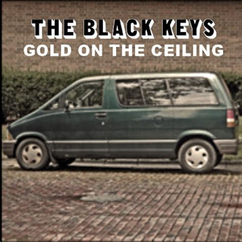 Gold On The Ceiling Mp3 by Black Gold Black Gold