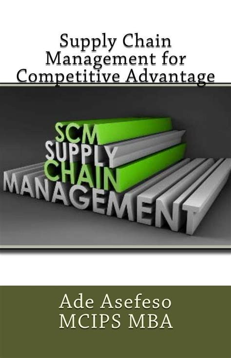 Sales Management Books For Mba by Read Supply Chain Management For Competitive Advantage