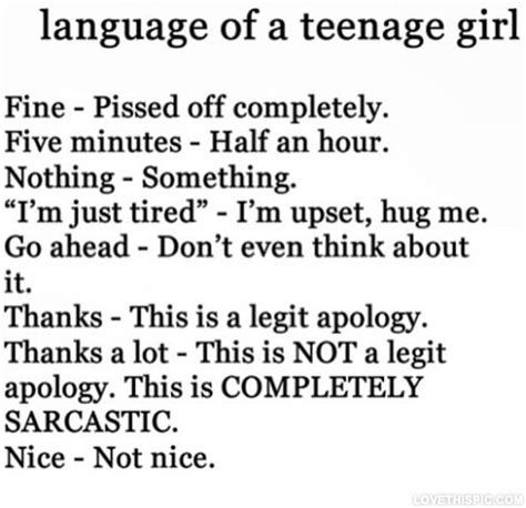 Language Of A Teenage Girl Pictures Photos And Images For Facebook Tumblr Pinterest And Twitter