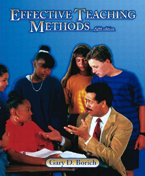 effective teaching methods research based practice enhanced pearson etext with leaf version access card package 9th edition what s new in curriculum borich effective teaching methods research based practice