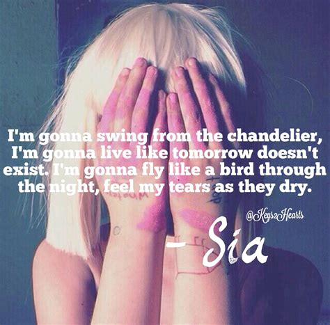 Sia Song Chandelier Artist Sia Song Chandelier Quotes Pinterest