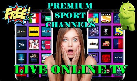 best apk best apk live tv premium sports channels for android iptv droid