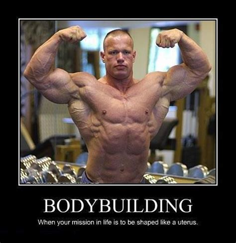 Bodybuilding Meme - laughing vault funny pictures when your mission in life