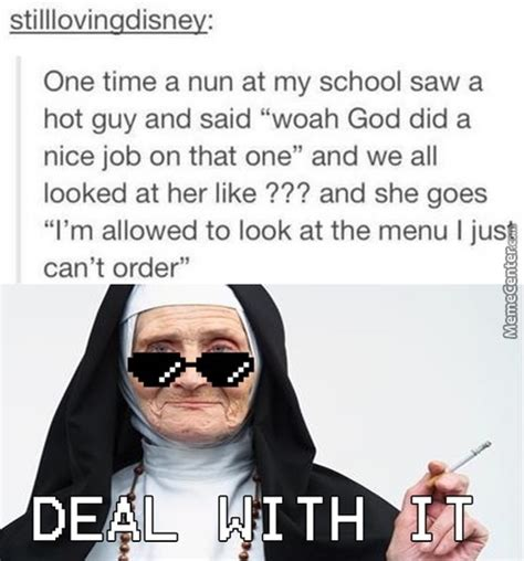 Nun Memes - nuns memes best collection of funny nuns pictures