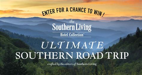Southern Living Sweepstakes - southern living road trip sweepstakes