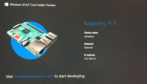 install windows 10 iot on raspberry pi 2 windows 10 iot raspberry pi ii joe raio