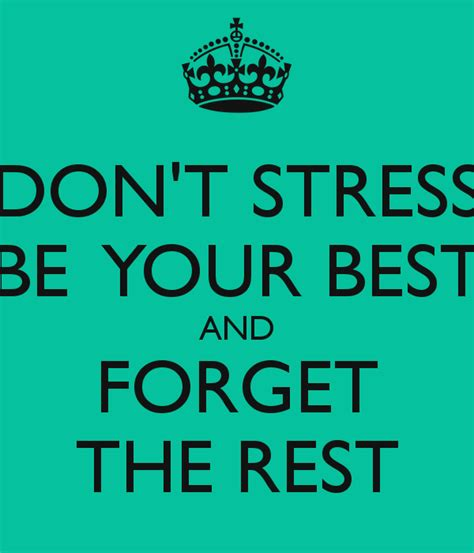 Don T Take Your Stress Out On Your Husband - don t stress out how to the best tool for strain