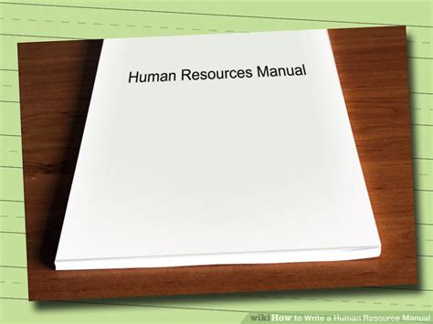 Write 4 Manual Seo how to write a human resource manual 10 steps with pictures
