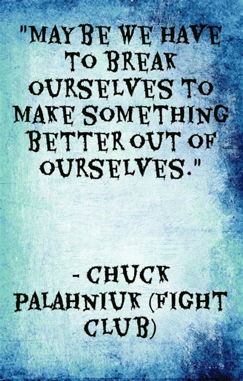 10 Phrases That Make A Better Fight by 24 Fight Club Quotes Sayings And Images Quotes For Bros