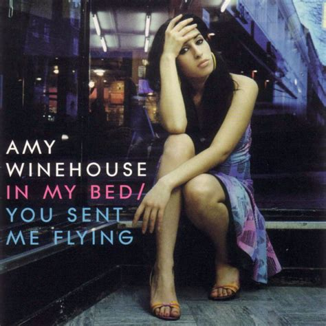 in my bed lyrics amy winehouse you sent me flying lyrics genius lyrics