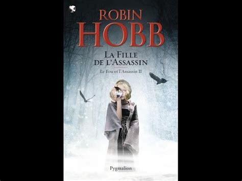 libro le fou et lassassin 97 videos de robin hobb babelio com