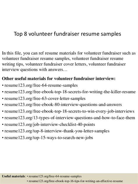Fundraising Volunteer Sle Resume by Top 8 Volunteer Fundraiser Resume Sles