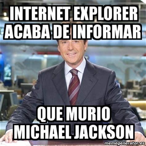 Memes De Michael Jackson - internet explorer meme