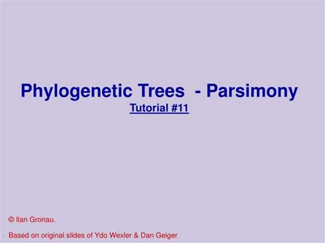 genetics tutorial powerpoint ppt phylogenetic trees parsimony tutorial 11