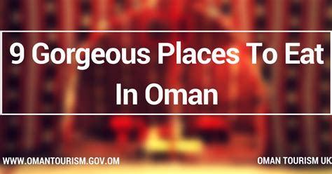 The Best Place To Eat In 2 Reasons by Oman Tourism Uk 9 Gorgeous Places To Eat In Oman