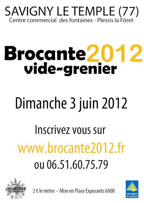 Brocantes Et Vides Greniers 77 by Brocante Vide Grenier 224 Savigny Le Temple Vide Greniers 77
