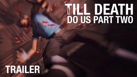 till do us part team fortress 2 till do us part two trailer sfm