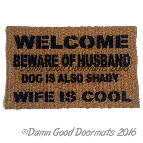 doormat funny welcome beware of husband wife is cool rude funny