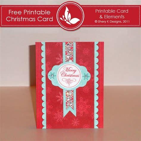 printable christmas card designs shery k designs free printable christmas card