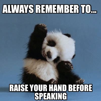 Raising Hand Meme - rase hand meme pictures to pin on pinterest pinsdaddy