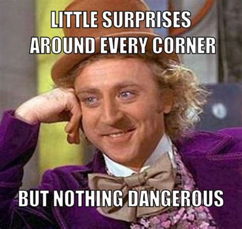 Anti Valentines Day Meme - 12 willy wonka quotes that are brilliantly wise inspiremore