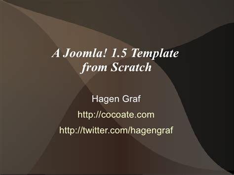 create joomla 3 template from scratch a joomla 1 5 template from scratch