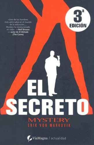 el metodo neil strauss quot la biblia de la seducci 243 n quot libro en que se basa barney stinson el secreto el metodo misterioso spanish edition